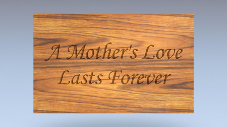 A Mother's Love Last Forever